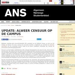 UPDATE: Alweer censuur op de campus « ANS-Online