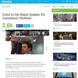 Color to Get Major Update, Fix 'Loneliness' Problem