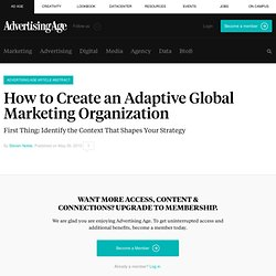 How to Create an Adaptive Global Marketing Organization - Advert