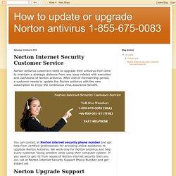 How to update or upgrade Norton antivirus 1-855-675-0083