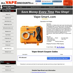 Weekly Updated Vape-Smart Coupon Codes Upto50% AllVapeDiscounts