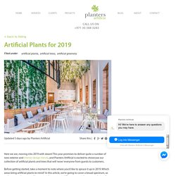 [Updated 2019] Artificial Plants and Trees in Dubai and Abu Dhabi