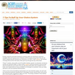 7 Tips To Buff Up Your Chakra System