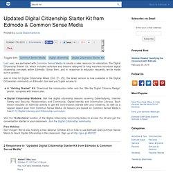 Updated Digital Citizenship Starter Kit from Edmodo & Common Sense Media