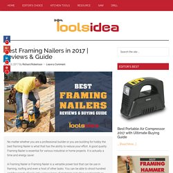 [Updated] Best Framing Nailers in 2017