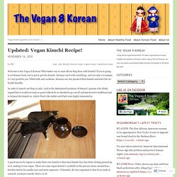 Updated: Vegan Kimchi Recipe!
