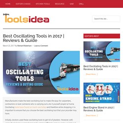 [Updated] Best Oscillating Tools in 2017