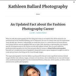 An Updated Fact about the Fashion Photography Career ~ Kathleen Ballard Photography