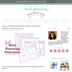 FREE Updated Printable Meal Planning Pages & Grocery Lists - Meal Planning Mommies