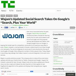 "Wajam's Updated Social Search Takes On Google's ""Search, Plus Your World"""