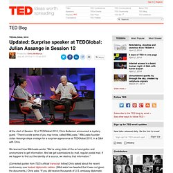 TEDGlobal: Julian Assange Blog: Surprise speaker at