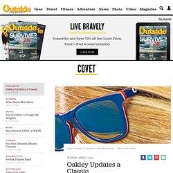Oakley Updates a Classic