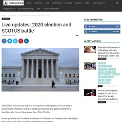 Live updates: 2020 election and SCOTUS battle - The News Article