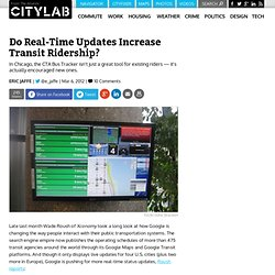 Do Real-Time Updates Increase Transit Ridership? - Commute - The Atlantic Cities