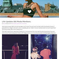 Life Updates && Media Mentions