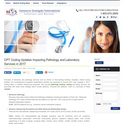 2017 CPT Coding Updates for Pathology and Lab Services