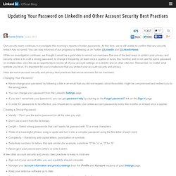 Updating Your Password on LinkedIn and Other Account Security Best Practices