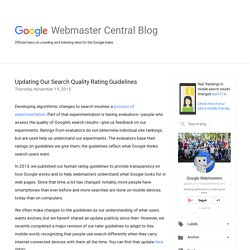 Official Google Webmaster Central Blog: Updating Our Search Quality Rating Guidelines