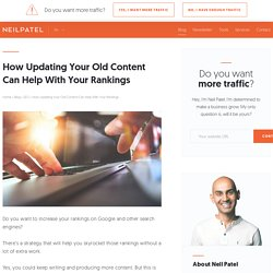 How Updating Your Old Content Can Help With Your Rankings