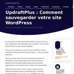 UpdraftPlus : Comment sauvegarder votre site WordPress