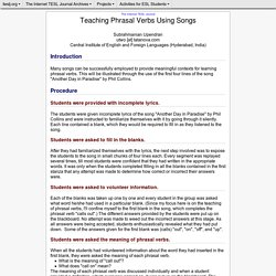 Upendran - Teaching Phrasal Verbs Using Songs