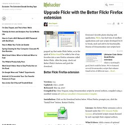 Code: Upgrade Flickr with the Better Flickr Firefox extension