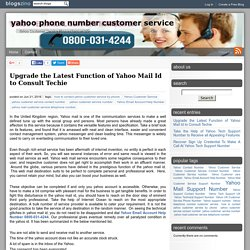 Upgrade the Latest Function of Yahoo Mail Id to Consult Techie