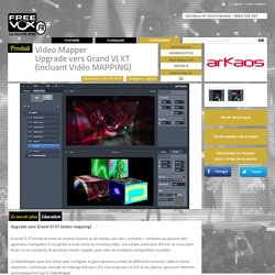 Upgrade vers GRAND VJ XT (incluant Vidéo MAPPING) - Freevox