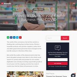 8 Ways to Upgrade your Kirana Business Post-COVID