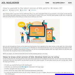 How to upgrade to the latest version of AOL gold for Windows 10?