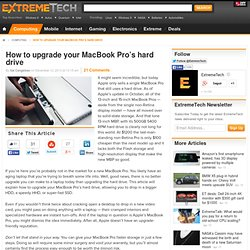 Upgrade Your MacBook Pro's Hard Drive - The First Steps - How To by ExtremeTech