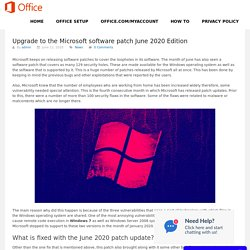 Upgrade to the Microsoft software patch June 2020 Edition