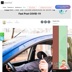 Upgrade Your Car Rental Business to Grow Up Fast Post COVID-19