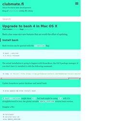 Upgrade to bash 4 in Mac OS X – clubmate.fi