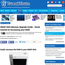 QNAP NAS Memory Upgrade Guide - Quick tutorial on increasing your RAM