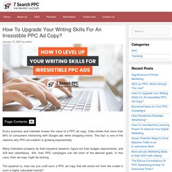 How To Upgrade Your Writing Skills For An Irresistible PPC Ad Copy? - 7Search PPC