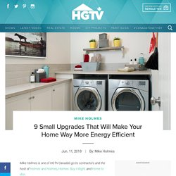 9 Small Upgrades That Will Make Your Home Way More Energy Efficient