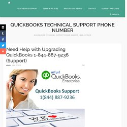 Need Help with Upgrading QuickBooks 1-844-887-9236 (Support) - Quickbooks Technical Support Phone Number