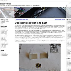 Upgrading spotlights to LED « Electro Bob