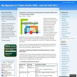 Upgrading, Importing and Exporting Translation Memories in Trados Studio 2009