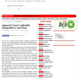 Appeal Court upholds Akapabio's election
