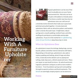 Working With A Furniture Upholsterer