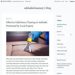 Effective Upholstery Cleaning in Adelaide Performed by Local Experts - adelaidecleaneasy's blog