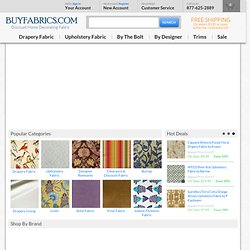 Discount Home Decorator Fabric - BuyFabrics.com