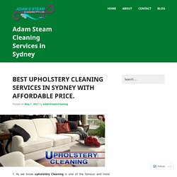 Best Upholstery Cleaning Services in Sydney with Affordable Price.