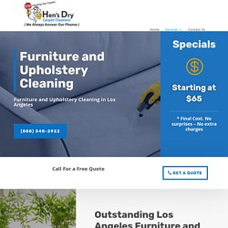 Hire Los Angeles Upholstery Cleaners at Hen's Dry Carpet Cleaners