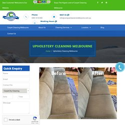 Upholstery Cleaning Melbourne - Find Us, Get Best