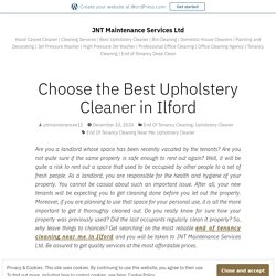 Choose the Best Upholstery Cleaner in Ilford