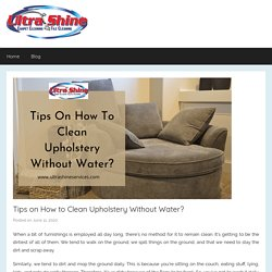 Tips on How to clean upholstery without water