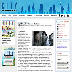 Uplifting the Cities of the Poor by Edward L. Glaeser, City Journal Summer 2014